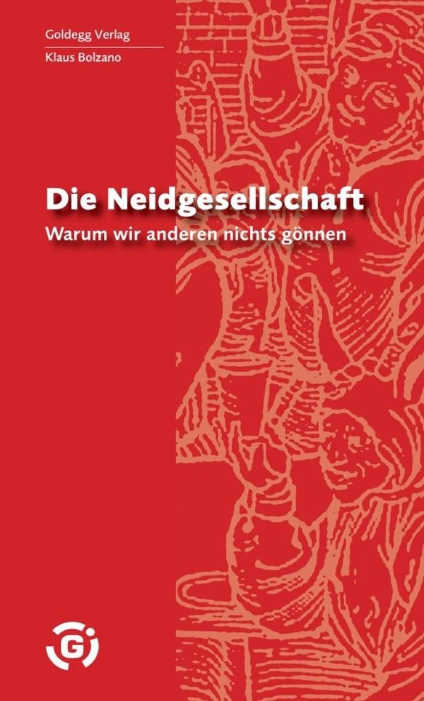Neidgesellschaft - Goldegg Verlag