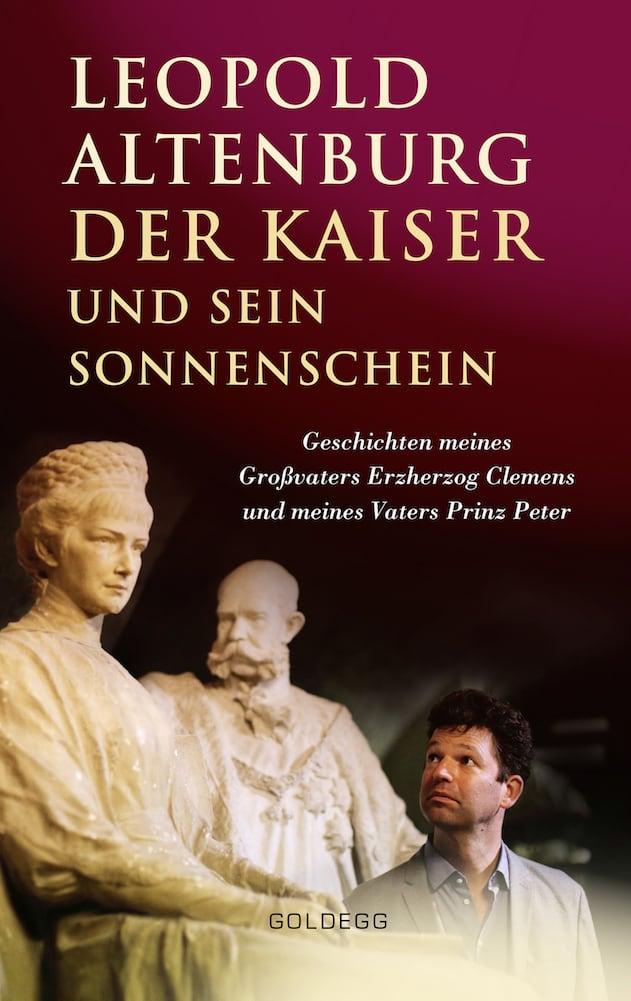Der Kaiser und sein Sonnenschein - Goldegg Verlag