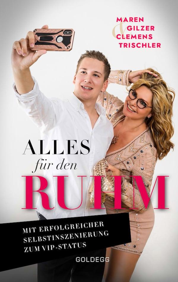 Alles für den Ruhm - Goldegg Verlag
