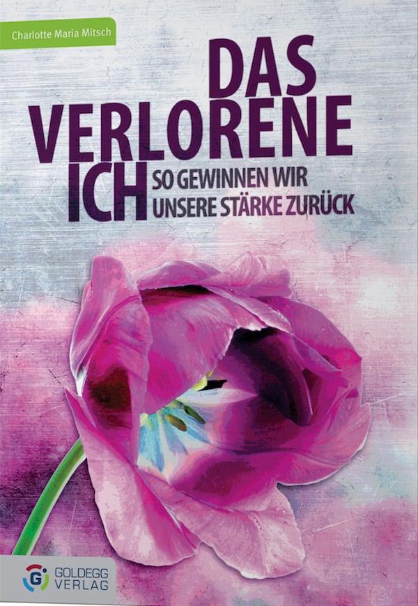 Das verlorene ich - goldegg Verlag