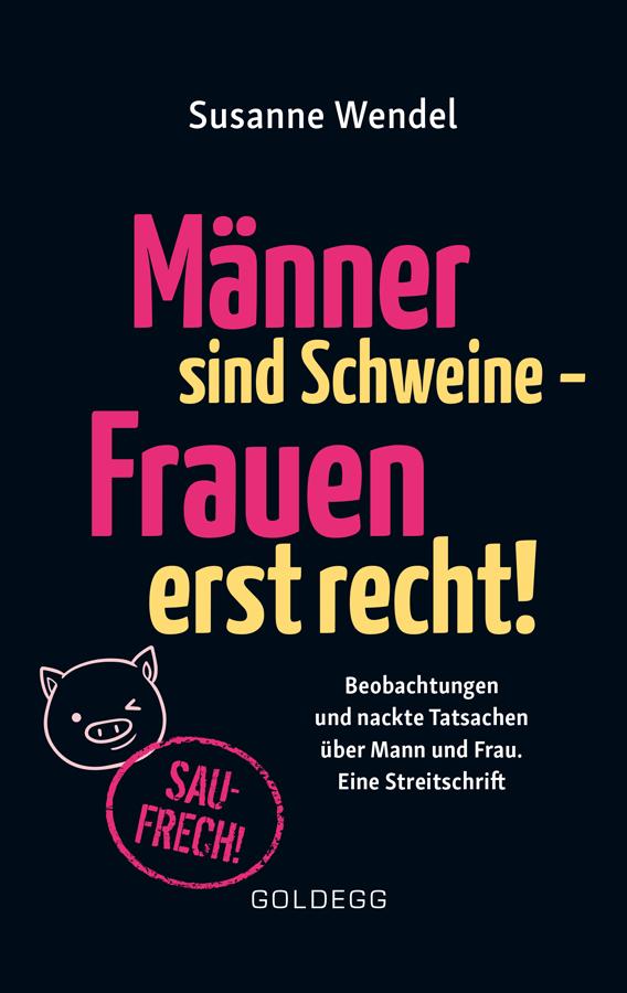 wendel-maenner-sind-schweine_web